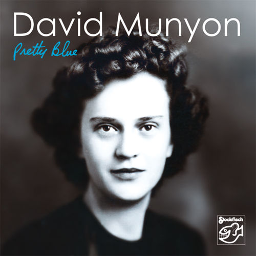 DAVID MUNYON - Pretty Blue • CD