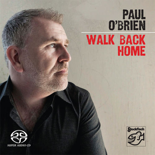 PAUL O'BRIEN - Walk Back Home • SACD (2ch)