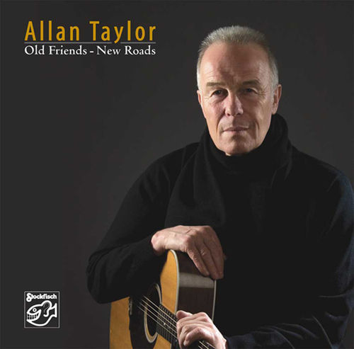 ALLAN TAYLOR - Old Friends-New Roads • CD