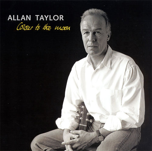 ALLAN TAYLOR - Colour To The Moon • CD