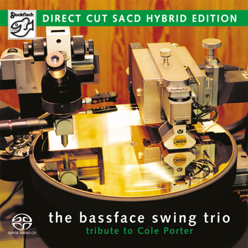 THE BASSFACE SWING TRIO -  Tribute to Cole Porter • SACD (2ch)