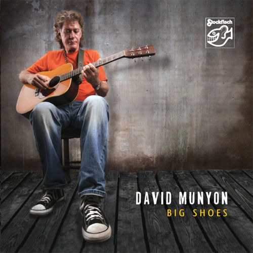 DAVID MUNYON - Big Shoes... • CD