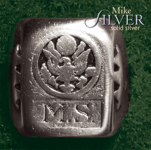 MIKE SILVER - Solid Silver • CD
