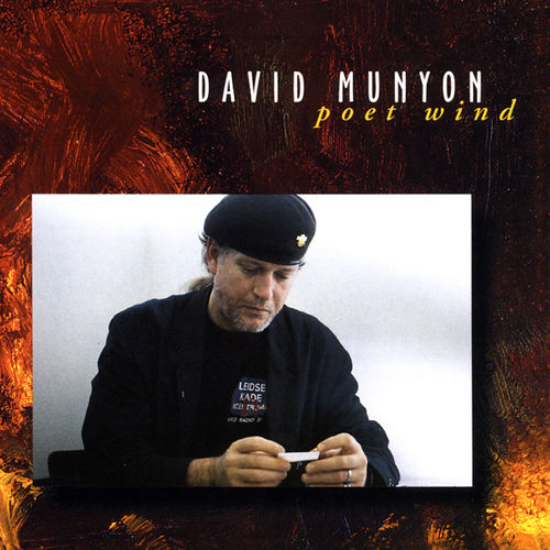 DAVID MUNYON - Poet Wind • CD