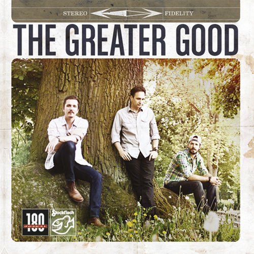 THE GREATER GOOD - Alexander/Kolen/Ruffolo • LP