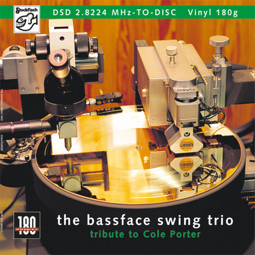 THE BASSFACE SWING TRIO - DSD-TO-DISC • LP