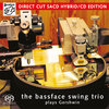 THE BASSFACE SWING TRIO - plays Gershwin • SACD (2ch)