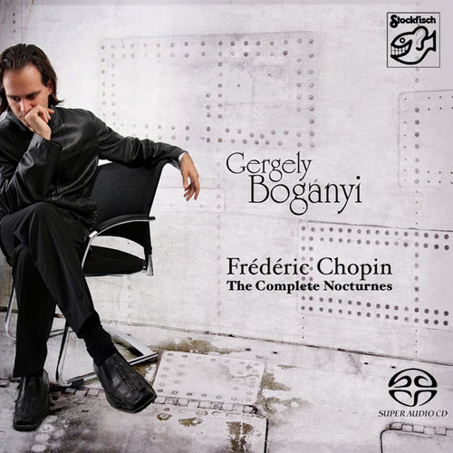 GERGELY BOGÁNYI - F.Chopin: the complete nocturnes • SACD (2ch)