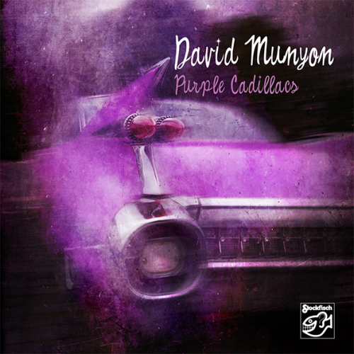 DAVID MUNYON - Purple Cadillacs • CD