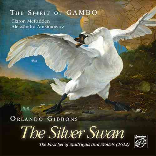 THE SPIRIT OF GAMBO - The Silver Swan • SACD (Mch+2ch)