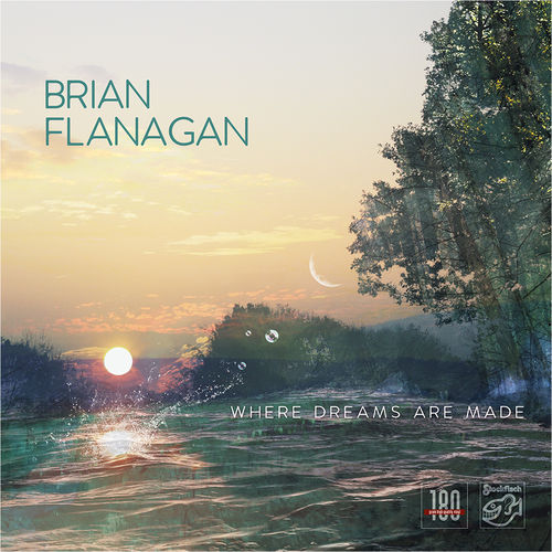 BRIAN FLANAGAN - Where Dreams Are Made • LP