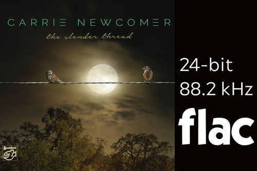 Carrie Newcomer - The Slender Thread - HiRes-Files 24bit/88.2kHz .flac