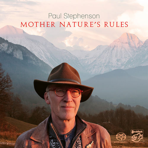 PAUL STEPHENSON - Mother Nature's Rules • SACD (2ch)