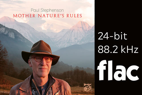 Paul Stephenson - Mother Nature's Rules - HiRes-Files 24bit/88.2kHz .flac
