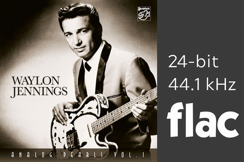 Analog Pearls Vol. 1 - Waylon Jennings - 24bit/44.1kHz .flac