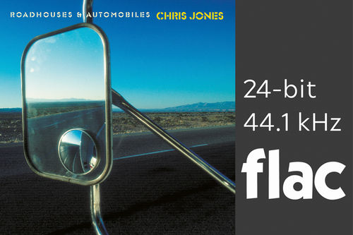 Chris Jones - Roadhouses & Automobiles - 24bit/44.1kHz .flac