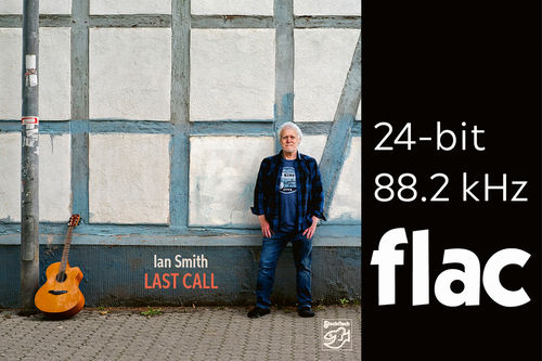 Ian Smith - Last Call - HiRes-Files 24bit/88.2kHz .flac