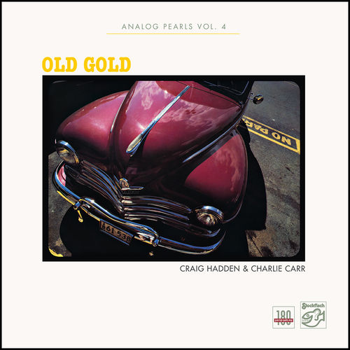 "CRAIG HADDEN & CHARLIE CARR ""Old Gold"" - Analog Pearls Vol.4 • LP"