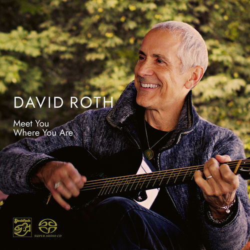 DAVID ROTH - Meet You Where You Are • SACD (2ch)