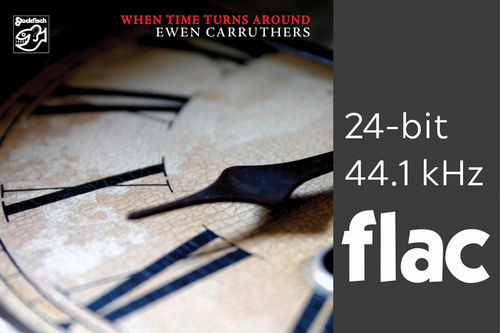 Ewen Carruthers - When Time Turns Around - 24bit/44.1kHz .flac