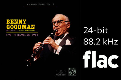 Analog Pearls Vol. 5 - Benny Goodman - Live in Hamburg 1981 - HiRes-Files 24bit/88.2kHz .flac