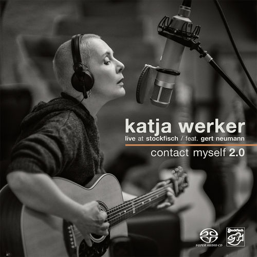 KATJA WERKER - Contact Myself 2.0 • SACD (2ch)